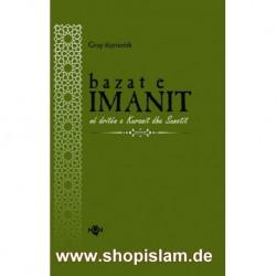 Bazat e Imanit në dritën e Kuranit dhe Sunetit