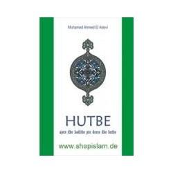 Hutbe (ajete dhe hadithe për derse dhe hutbe)