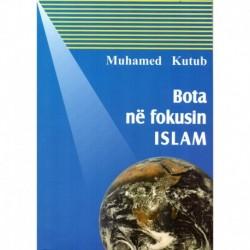 BOTA NË FOKUSIN ISLAM