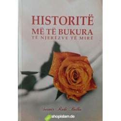 HISTORITE ME TE BUKURA TË NJERËZVE TË MIRË