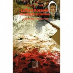 LUFTA E KOSOVËS  NË SHTYPIN AMERIKAN  28 SHKURT 1998 - 10 QERSHOR 1999