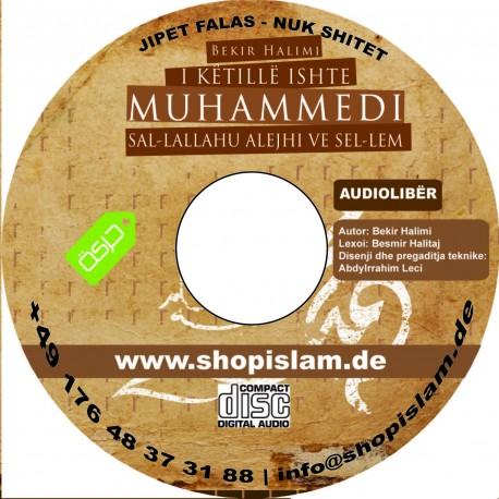 "AUDIOLIBRI ""I këtill ishte Muhammedi alejhi selam"" Autor Bekir Halimi."