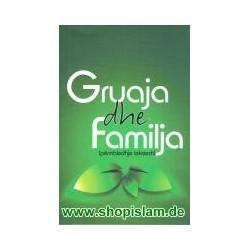 Gruaja dhe familja