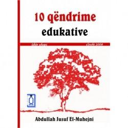 10 qëndrime edukative  (format xhepi)