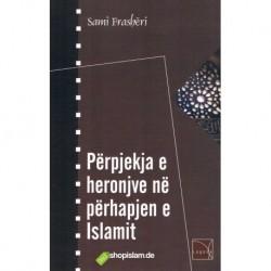 Përpjekja e heronjve në përhapjen e Islamit