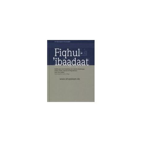 Fiqhul-'ibaadaat - Band 4